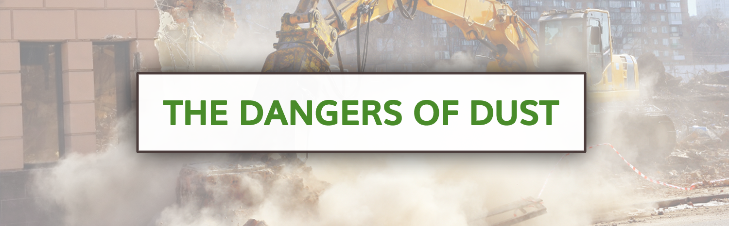 Dealing with Construction Caused Dust Properly